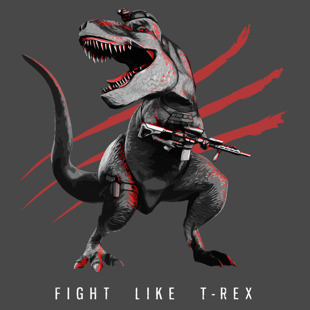 Fight LIke T-Rex